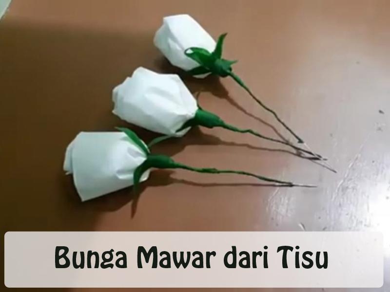 cara membuat bunga mawar
