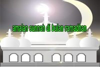 amalan sunnah di bulan ramadhan