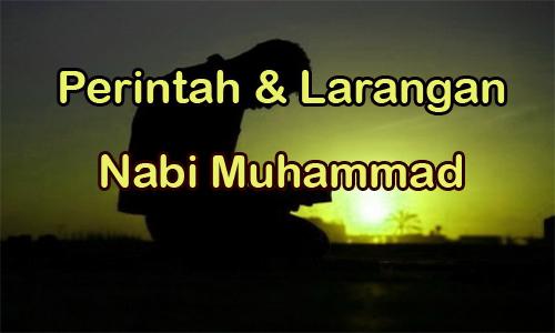 perintah dan larangan Nabi Muhammad